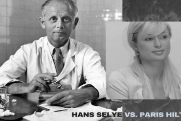 Hans Selye to Paris Hilton
