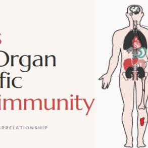 Organ Specific Autoimmunity