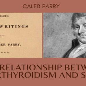Caleb Parry and the Relationship Between Hyperthyroidism and Stress